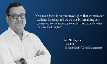 """""""Our main focus is on tomorrow's jobs that we train our students for today"""" – Nitish Jain in Collegedunia"""