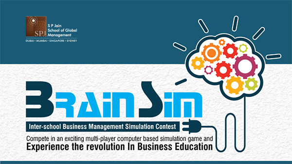 Registrations open for BrainSim – SP Jain's annual Inter-School Business Simulation Competition